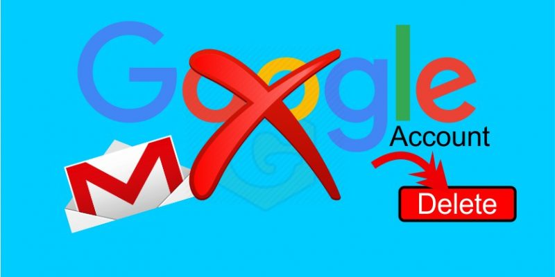 How to delete Google Account forever? [Step-by-step Instructions]