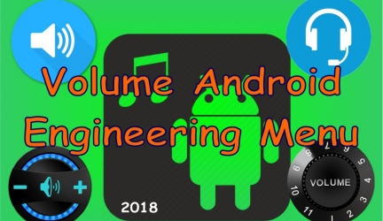 Volume adjustment using Android's Engineering Menu