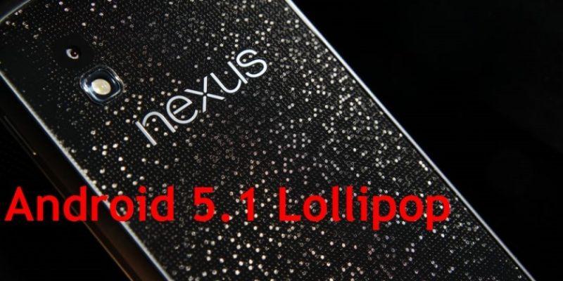Скачать Android 5.1 Lollipop для Nexus 4