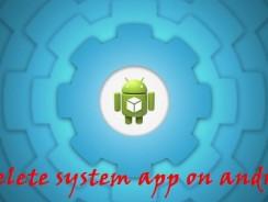 Инструкция по удалению стандартных (системных) приложений на Android